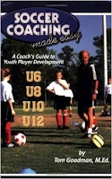 http://www.amazon.com/Soccer-Coaching-Made-Easy-Development-ebook/dp/B0051WJAH6/ref=sr_1_3?ie=UTF8&qid=1407940991&sr=8-3&keywords=soccer+made+easy